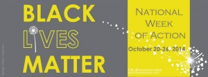 Black Lives Matter National Week of Action October 20th-26th